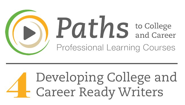 PATHS4 Developing College and Career Ready Writers Cover Image